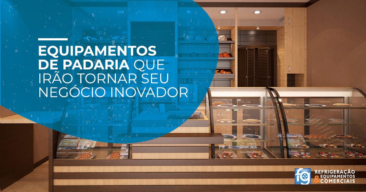 Equipamentos de padaria que irão tornar seu negócio inovador